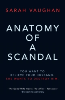 Anatomy of a Scandal - Signed Edition, Hardback Book
