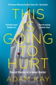 This is Going to Hurt - Signed Edition, Paperback Book