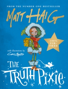 The Truth Pixie - Signed Edition, Hardback Book