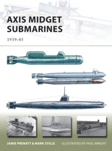 Axis Midget Submarines : 1939-45, Paperback Book