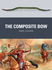 The Composite Bow, Paperback Book