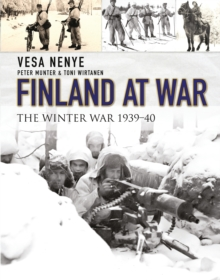 Finland at War : The Winter War 1939-40, Hardback Book