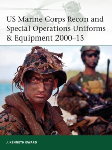 Us Marine Corps Recon and Special Operations Uniforms & Equipment 2000-15, Paperback Book