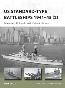 US Standard-type Battleships 1941-45 2 : Tennessee, Colorado and Unbuilt Classes, Paperback / softback Book