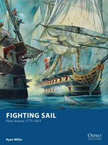 Fighting Sail : Fleet Actions 1775-1815, Paperback / softback Book