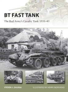 BT Fast Tank : The Red Army's Cavalry Tank 1931-45, Paperback Book