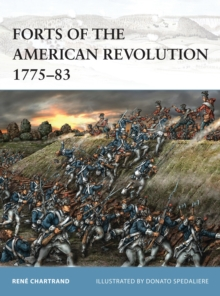 Forts of the American Revolution 1775-83, Paperback Book