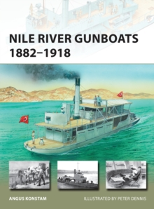 Nile River Gunboats 1882-1918, Paperback Book