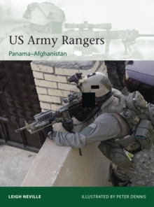 US Army Rangers 1989-2015 : Panama to Afghanistan, Paperback Book