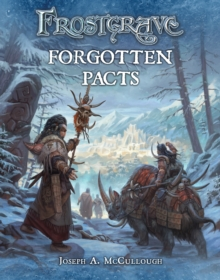 Frostgrave: Forgotten Pacts, Paperback / softback Book