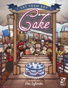 Let Them Eat Cake : A game of honour and pastry for 3-6 players, Game Book