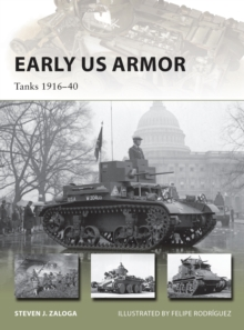 Early US Armor : Tanks 1916-40, Paperback Book