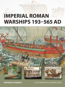 Imperial Roman Warships 193-565 AD, Paperback Book