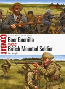 Boer Guerrilla vs British Mounted Soldier : South Africa 1880-1902, Paperback Book