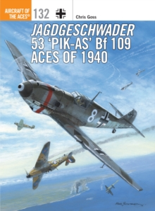 Jagdgeschwader 53 'Pik-As' Bf 109 Aces of 1940, Paperback / softback Book