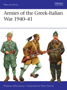 Armies of the Greek-Italian War 1940-41, Paperback / softback Book