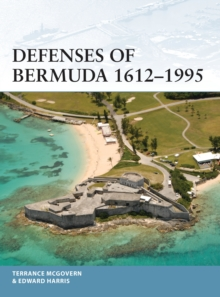 Defenses of Bermuda 1612-1995, Paperback / softback Book