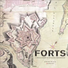 Forts : An illustrated history of building for defence, Hardback Book