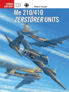 Me 210/410 Zerstoerer Units, Paperback / softback Book