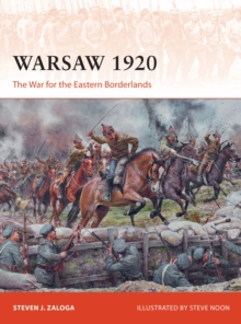 Warsaw 1920 : The War for the Eastern Borderlands, Paperback / softback Book