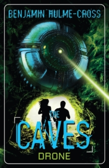 The Caves: Drone : The Caves 4, Paperback Book