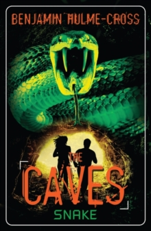 The Caves: Snake : The Caves 6, Paperback Book