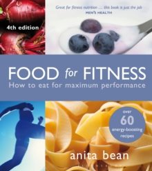 Food for Fitness : How to Eat for Maximum Performance, Paperback Book
