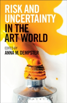 Risk and Uncertainty in the Art World, Hardback Book