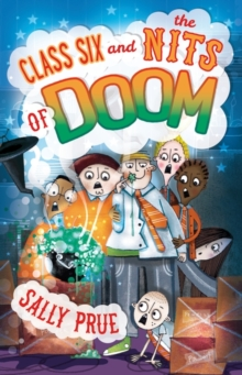Class Six and the Nits of Doom, Paperback Book