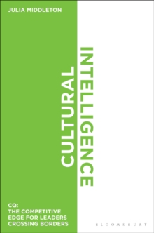 Cultural Intelligence : Cq: the Competitive Edge for Leaders Crossing Borders, Hardback Book