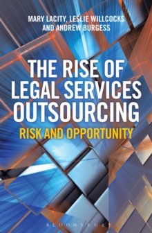 The Rise of Legal Services Outsourcing : Risk and Opportunity, Hardback Book