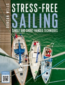 Stress-Free Sailing : Single and Short-Handed Techniques, Paperback Book