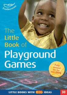 The Little Book of Playground Games : Little Books with Big Ideas (30), Paperback / softback Book