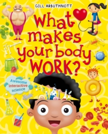 What Makes Your Body Work?, Paperback Book