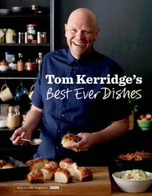 Tom Kerridge's Best Ever Dishes, Hardback Book