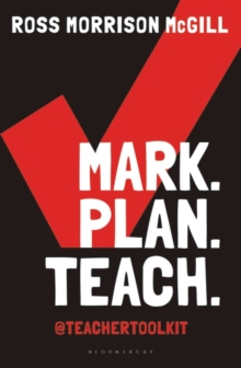 Mark. Plan. Teach. : Save time. Reduce workload. Impact learning., Paperback Book