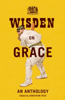 Wisden on Grace : An Anthology, Hardback Book