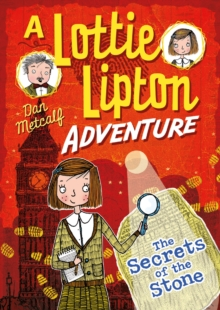 The Secrets of the Stone A Lottie Lipton Adventure, EPUB eBook