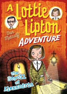 The Scroll of Alexandria A Lottie Lipton Adventure, PDF eBook