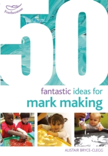 50 Fantastic Ideas for Mark Making, Paperback / softback Book