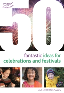 50 Fantastic Ideas for Celebrations and Festivals, Paperback / softback Book