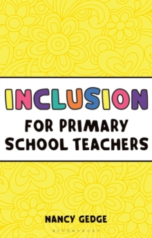 Inclusion for Primary School Teachers, Paperback / softback Book