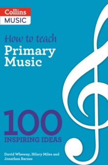 How to teach Primary Music, Paperback / softback Book