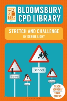Bloomsbury CPD Library: Stretch and Challenge, Paperback Book
