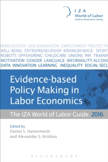 Evidence-based Policy Making in Labor Economics : The IZA World of Labor Guide 2016, Paperback / softback Book