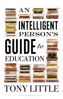 An Intelligent Person's Guide to Education, Paperback / softback Book