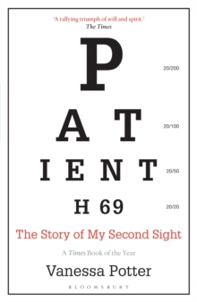 Patient H69 : The Story of My Second Sight, Paperback / softback Book