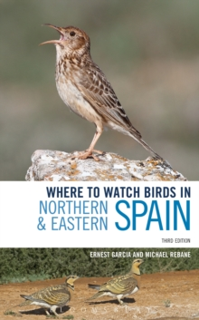Where to Watch Birds in Northern and Eastern Spain, Paperback / softback Book