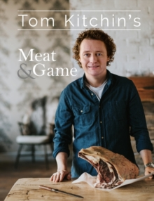 Tom Kitchin's Meat and Game, Hardback Book
