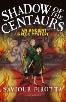 Shadow of the Centaurs: An Ancient Greek Mystery, Paperback / softback Book